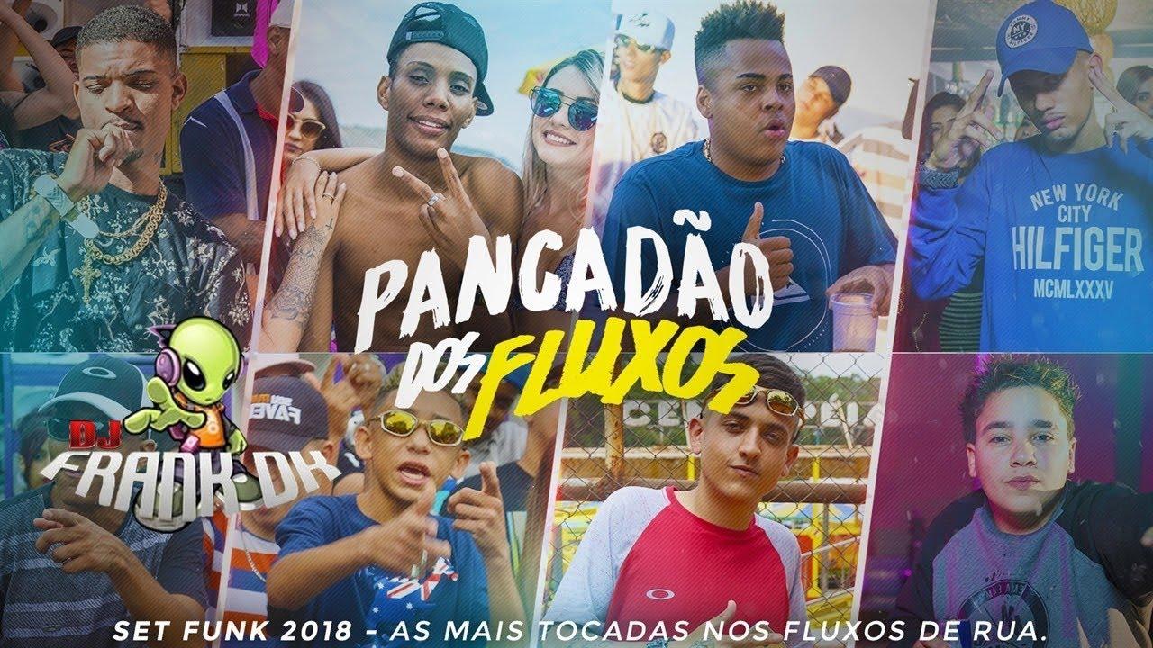 SET Pancadão Dos Fluxos - DJ FRANK DK - As Mais Tocadas 2018
