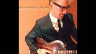 Unbroken Love -  Andy Fairweather Low (2006)