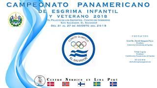 CAMPEONATO PANAMERICANO  DE ESGRIMA INFANTIL 2018