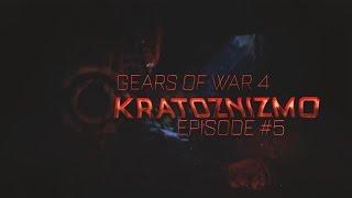 Ess Kratoznizmo - Gears of War 4 Episode #5