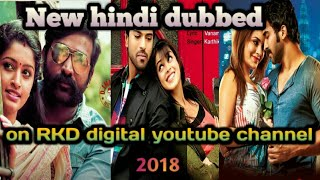 6 upcoming hindi dubbed movies list on RKD digital channel 2018