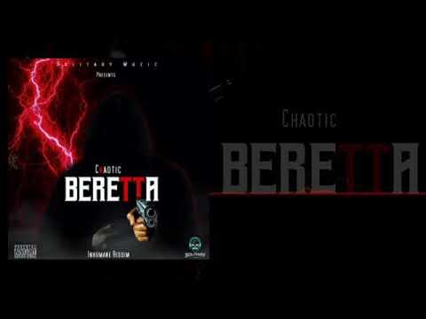 Chaotic - Beretta - Inhumane Riddim