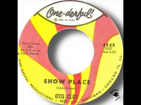Otis Clay   Show Place