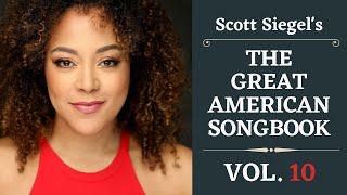 Scott Siegel's Great American Songbook Concert Series: Volume 10