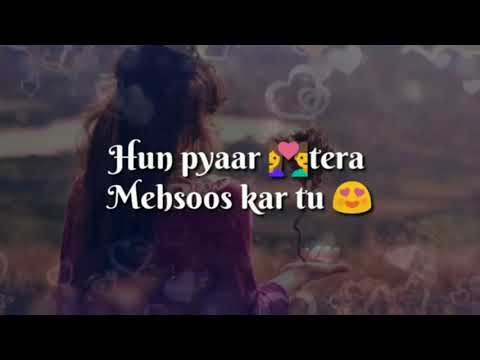 Hun Pyaar 💏Tera  Mehsoos Kr Tu WhatsApp Status Video