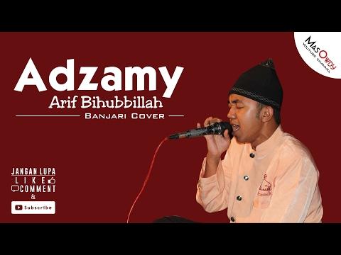 Arif Bihubbillah - Adzamy