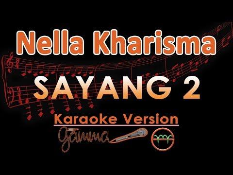 Nella Kharisma - Sayang 2 KOPLO (Karaoke Lirik Tanpa Vokal)