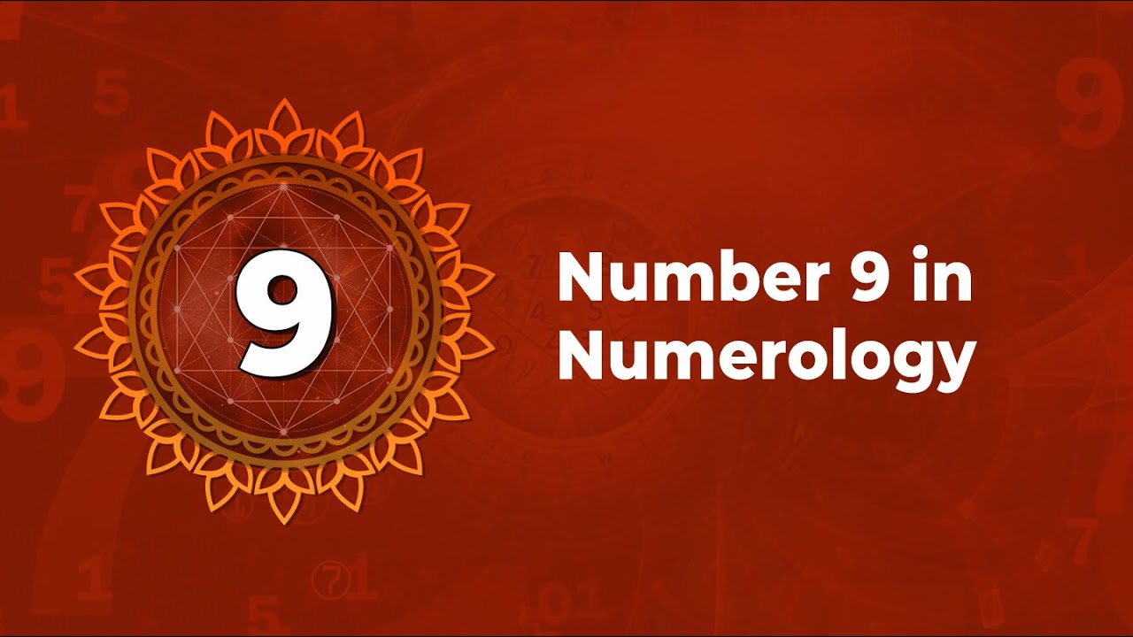 Number 9 in Numerology - Characteristics of Number 9 in Numerology