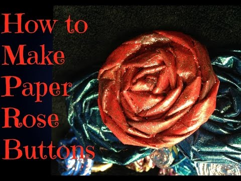 How To Make Newspaper Roses and Rose (Clothing) Buttons DIY Tutorial