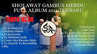FULL ALBUM SHOLAWAT GAMBUS MERDU 2021 TERBARU || Kumpulan lagu Gambus Terbaik