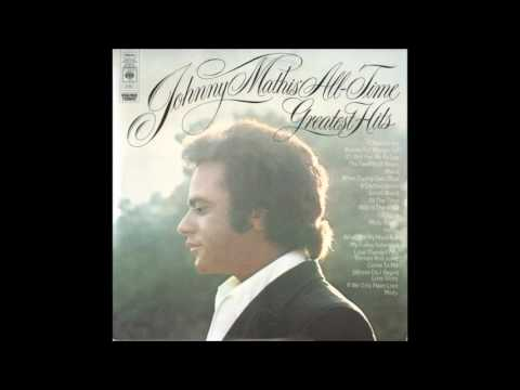 Johnny Mathis  All Time Greatest Hits Sides 1 and 4
