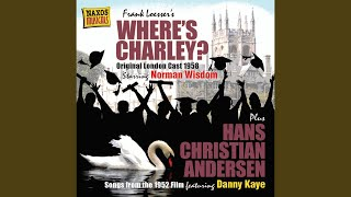 Where's Charley?: Finale: My Darling, My Darling (Charley, Full Company)