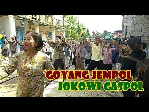 GOYANG JEMPOL JOKOWI GASPOL