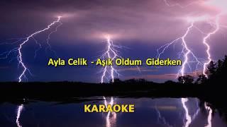 Ayla Celik - Aşık Oldum Giderken ( Lyrics/Sözleri ) 2019.mp3