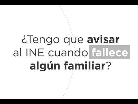 ¿Sabías que debes notificar el fallecimiento de algún familiar al INE?