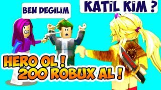 1500 ROBUX 'LUK SERİ 2 : HERO OL ! 200 ROBUXU AL ! 🏅 ROBLOX SiMULATOR - KATİL KİM ? 🐯 ViP SERVER