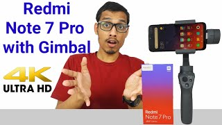 Redmi Note 7 Pro with DJI OSMO Mobile 2 Camera test In 4K