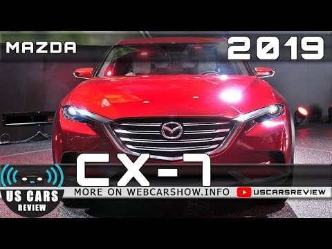 2019 MAZDA CX-7 Review Release Date Specs Prices