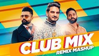 Club Mix (Mashup)   Amrit Maan   Dilpreet Dhillon   Kulwinder Billa   Latest Punjabi Songs 2019
