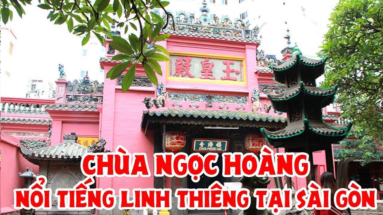 Chùa Ngọc Hoàng nổi tiếng linh thiêng tại Sài Gòn (Chùa Phước Hải)
