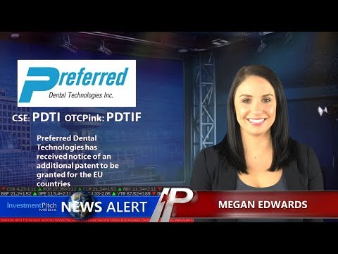Preferred Dental Technologies Received notice of additional patent to be granted for EU countries