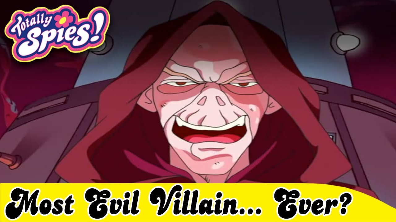 The Most Evil Totally Spies Villain…Ever