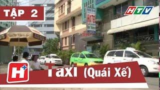 Taxi -  Tập 02 | Phim Hành Động Việt Nam Đặc Sắc Hay Nhất