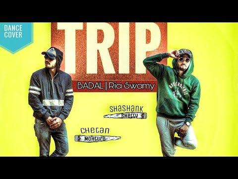 TRIP | DANCE COVER | SHASHANK & CHETAN | Official Song - BADAL | BeingU Music | Latest Song 2018