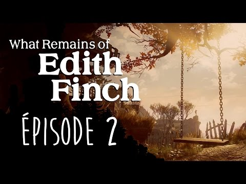 WHAT REMAINS OF EDITH FINCH : Jeux d'enfants | LET'S PLAY FR #2