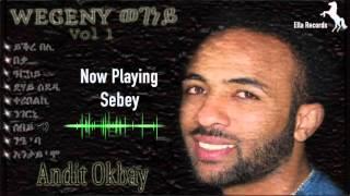 Andit Okbay | Sebey | ሰበይ (Official Audio Video)