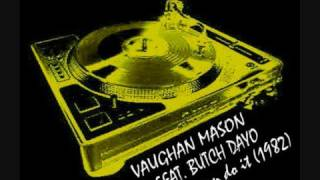 VAUGHAN MASON FEAT. BUTCH DAYO - You Can Do It (extended)