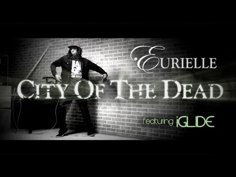 EURIELLE - City Of The Dead (Teaser featuring iGlide)