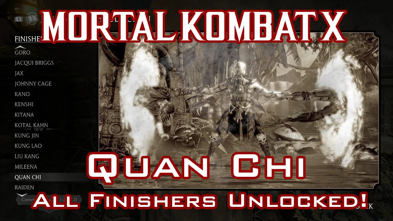 Mortal Kombat X - Quan Chi - Guide: Unlocking all Finishers!