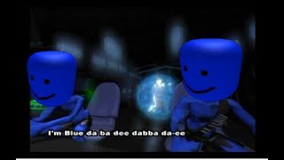 Im Blue Song but every time he says blue its the roblox death sound.