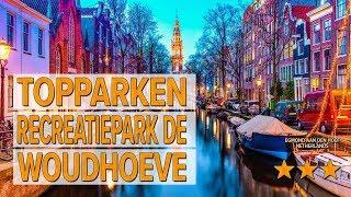 TopParken Recreatiepark de Woudhoeve hotel review | Hotels in Egmond aan den Hoef | Netherlands Hote