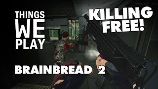 BrainBread 2 - Killing Free!