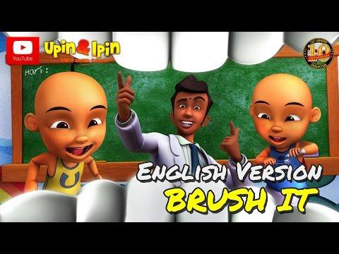 Upin & Ipin - Brush It [English Version]