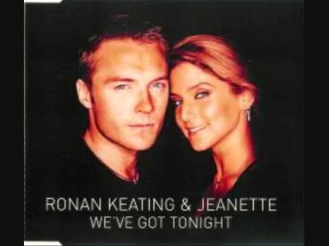 we've got tonight ronan keating jeanette ♥