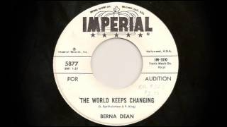Berna Dean - The World Keeps Changing
