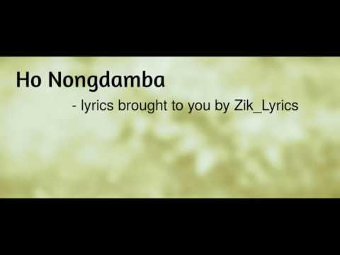 Ho Nongdamba | Manipuri Song Lyrics Video | Zik_Lyrics