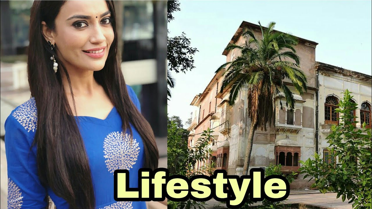 ( Naagin 3 bela ) Surbhi Jyoti lifestyle, Biography, Family, Education,real  life,House, friends 2018