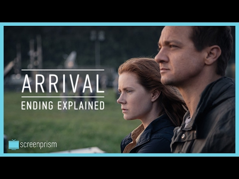Arrival: Ending Explained