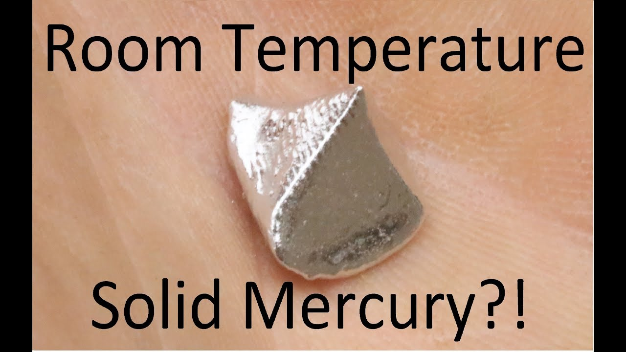 Making Solid Mercury At Room Temperature