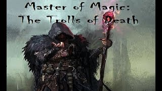 Master of Magic Part 8 - Rise and Fall of the Tauronic Empire