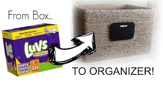 FROM BOX TO ORGANIZER!  |  DIY Woven Basket