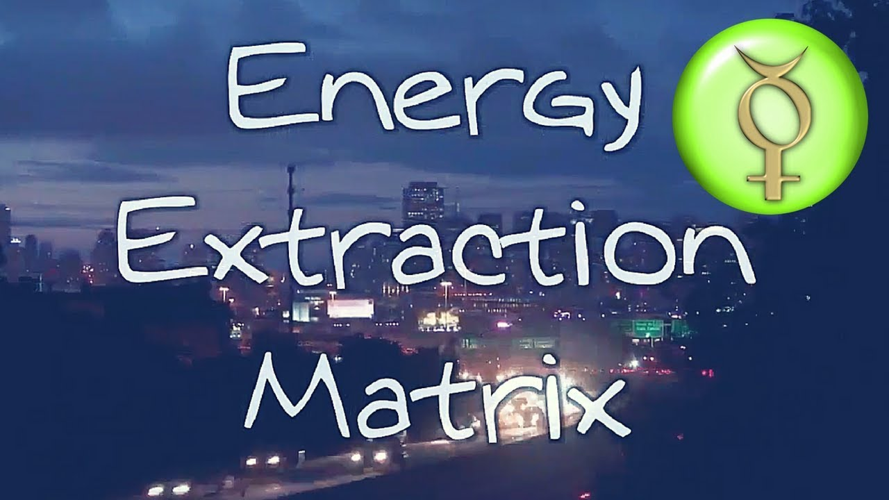 The Energy Extraction Matrix: Inverted Blueprint for the New Earth