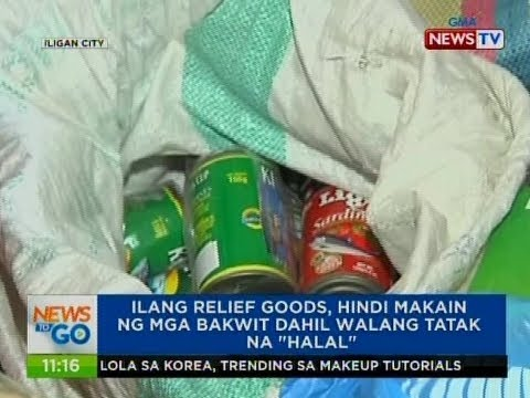 """NTG: Ilang relief goods, hindi makain ng mga bakwit dahil walang tatak na """"halal"""""""