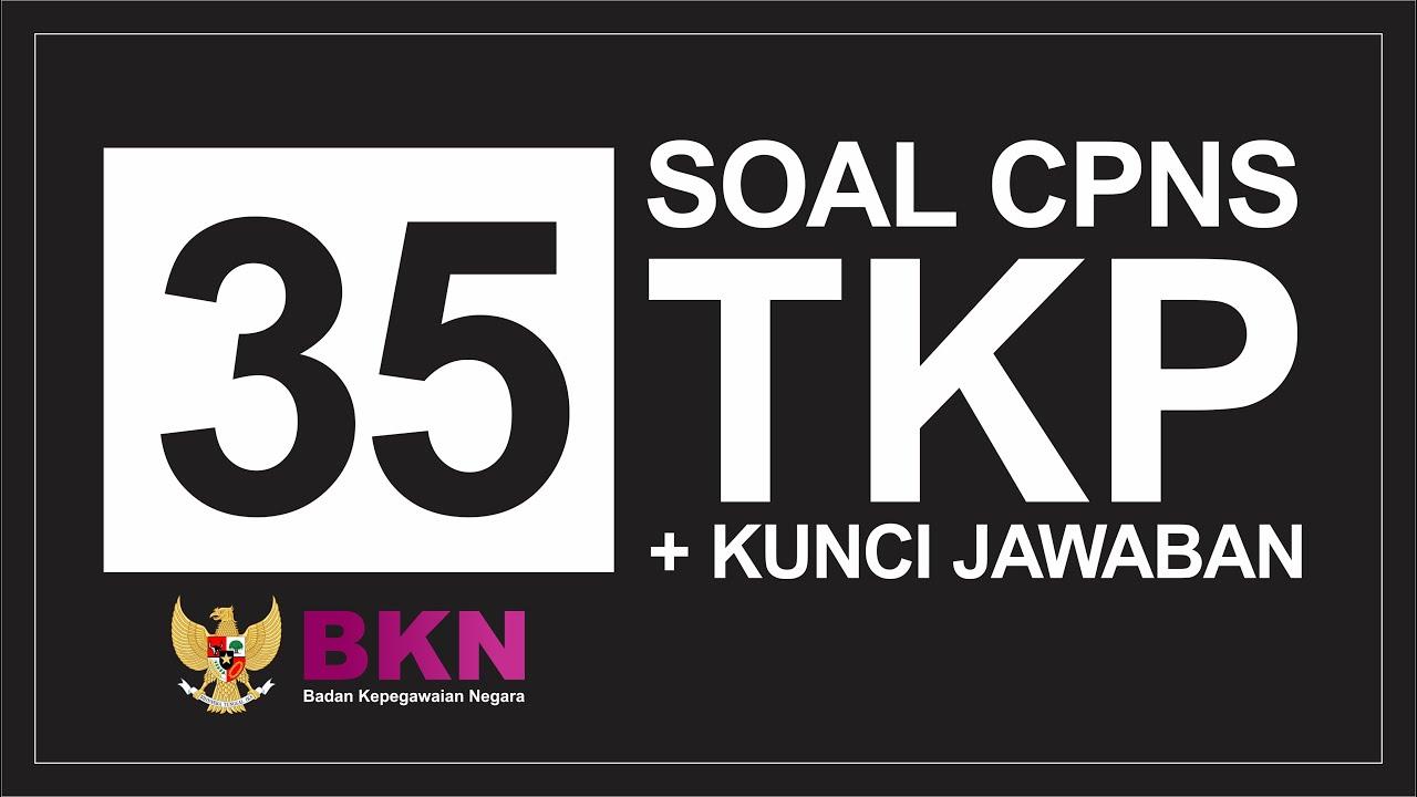Soal Tkp Hots Cpns 2019 Dan Kunci Jawaban Icpns