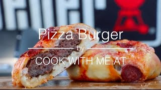 Tasty Pizza Burger - Pizza Stuffed With a Grilled Hamburger - COOK WITH ME.AT
