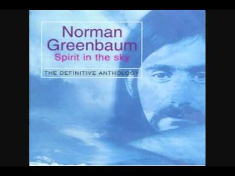Spirit In The Sky Norman Greenbaum